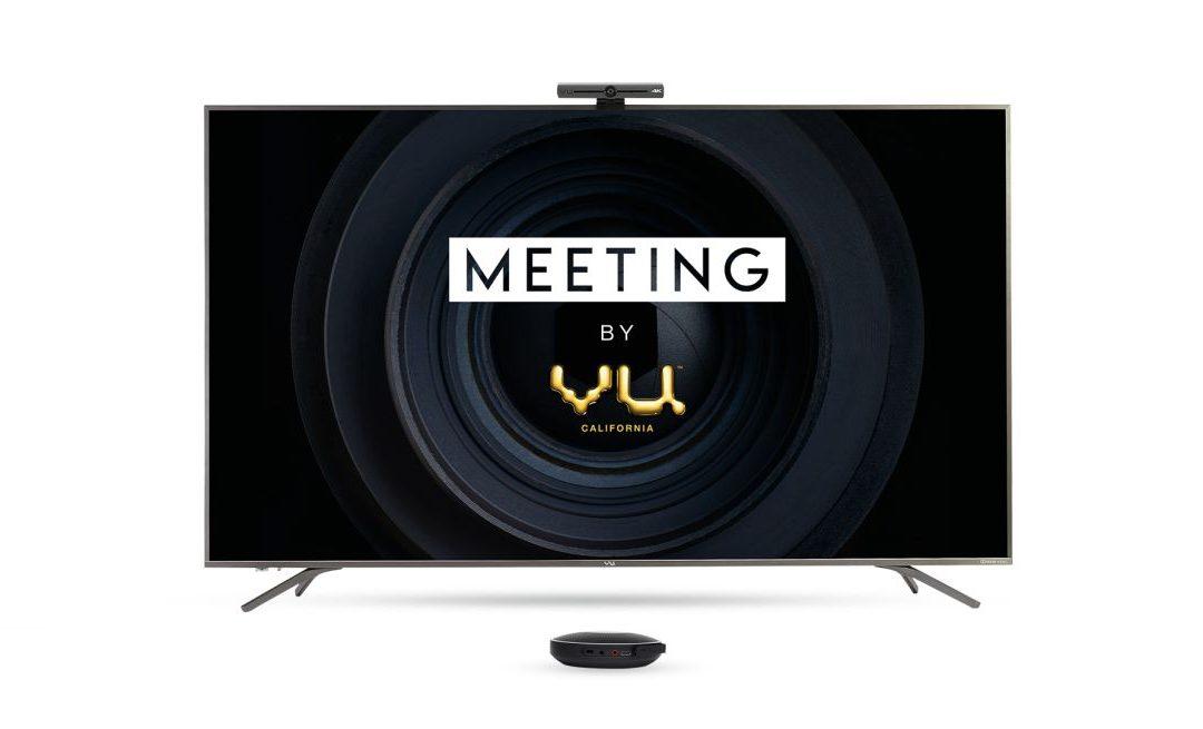 Meeting by Vu es un televisor inteligente de pantalla grande, diseñado para la nueva normalidad